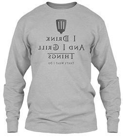 I Drink. XL - Sport Grey Long Sleeve Tshirt - Gildan 6.1oz L